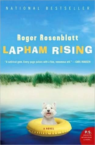 Lapham Rising: A Novel  by  Roger Rosenblatt