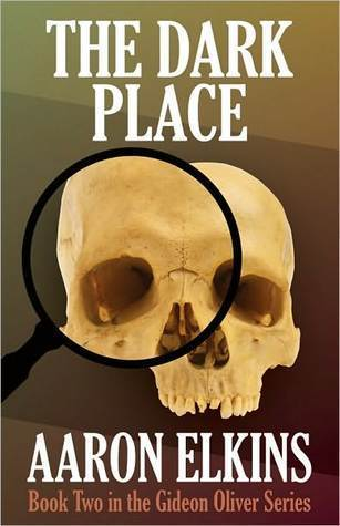 The Dark Place (Gideon Oliver Mystery, #2)  by  Aaron Elkins