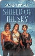 Shield of the Sky (Stone God, #1)  by  Susan Krinard