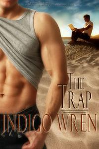 The Trap  by  Indigo Wren