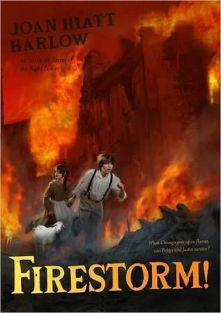 Firestorm!  by  Joan Hiatt Harlow