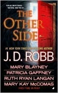 The Other Side (includes In Death, #31.5) J.D. Robb