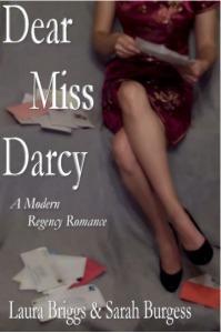 Dear Miss Darcy Laura Briggs