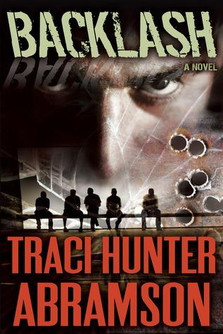Backlash (Saint Squad, #4) Traci Hunter Abramson