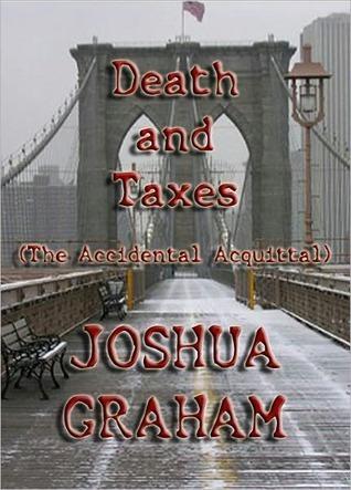Death and Taxes Joshua Graham
