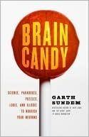 Brain Candy Garth Sundem