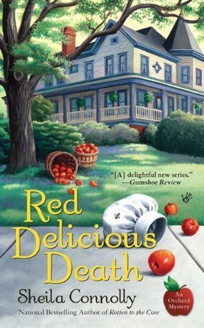 Red Delicious Death (Orchard Mystery, #3) Sheila Connolly