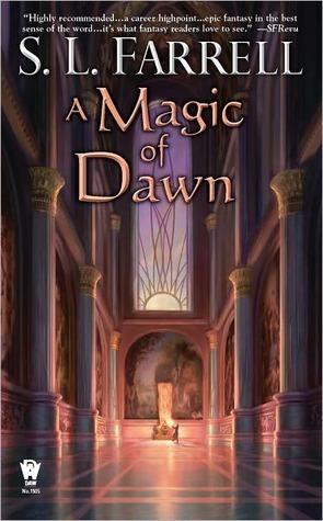 A Magic of Dawn (Nessantico Cycle, #3) S.L. Farrell