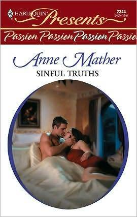 Sinful Truths   (Passion)  by  Anne Mather