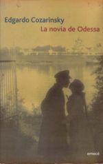 La novia de Odessa  by  Edgardo Cozarinsky