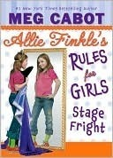Stage Fright (Allie Finkles Rules for Girls, #4)  by  Meg Cabot