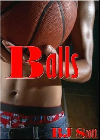 Balls  by  B.J. Scott