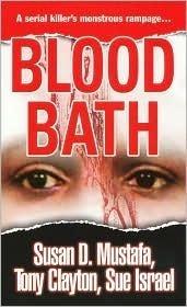 Blood Bath  by  Susan D. Mustafa