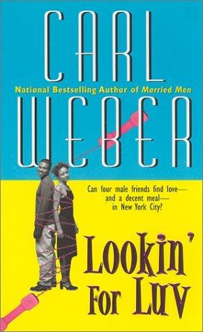 Lookin For Luv Carl Weber