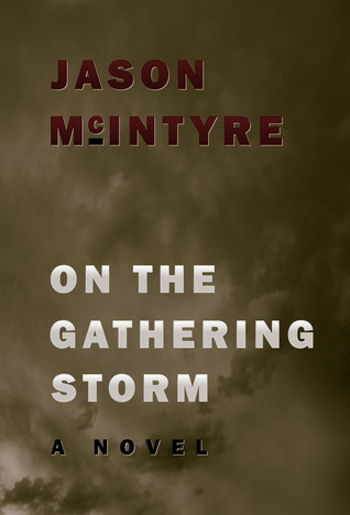 On The Gathering Storm Jason McIntyre
