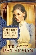 Embers of Love (Striking a Match, #1) Tracie Peterson
