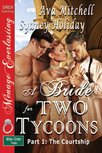 A Bride for Two Tycoons, Part 1 The Courtship  by  Sydney Holiday