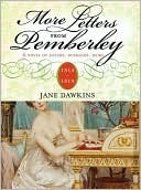 More Letters From Pemberley: 1814-1819: A Further Continuation of Jane Austens Pride and Prejudice Jane Dawkins