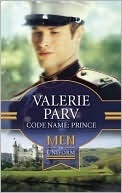 Code Name: Prince (Royally Wed: The Stanbury Crown, #3) (Silhouette Romance, #1516)  by  Valerie Parv