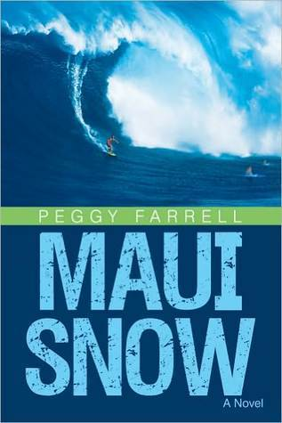 Maui Snow Peggy Farrell