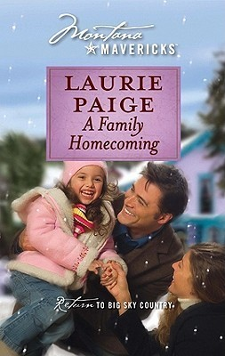 Family Homecoming (Montana Mavericks: Return To Whitehorn) (Silhouette Special Edition, 1292)  by  Laurie Paige