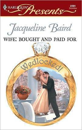 Wife: Bought and Paid For  by  Jacqueline Baird