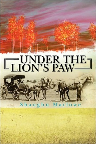Under The Lions Paw  by  Shaughn Marlowe