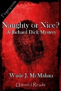 Naughty or Nice? Wade J. McMahan