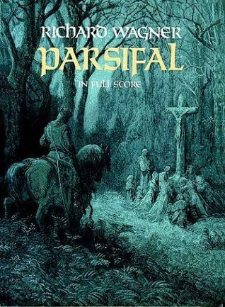 Parsifal in Full Score Richard Wagner