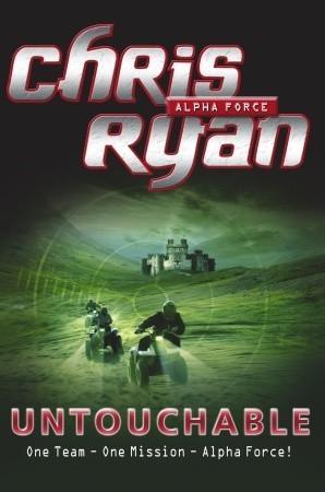 Untouchable (Alpha Force, #10) Chris Ryan