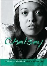 Chelsey: My True Story of Murder, Loss, and Starting Over  by  Chelsey Shannon