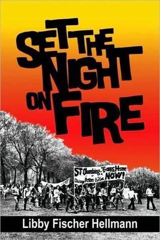 Set the Night on Fire Libby Fischer Hellmann