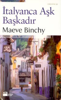 İtalyanca Aşk Başkadır Maeve Binchy