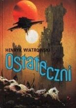 Ostateczni  by  Henryk Wiatrowski