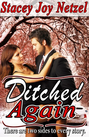 Ditched Again  by  Stacey Joy Netzel