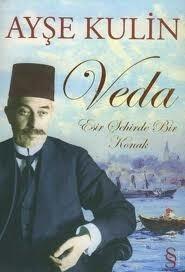 Veda: Esir Şehirde Bir Konak  by  Ayşe Kulin