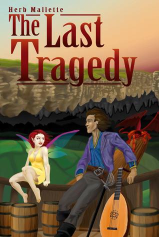 The Last Tragedy Herb Mallette