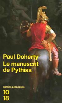 Le Manuscrit de Pythias Paul Doherty
