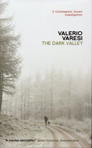 The Dark Valley  by  Valerio Varesi