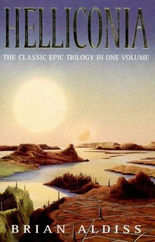 Helliconia Trilogy  by  Brian W. Aldiss
