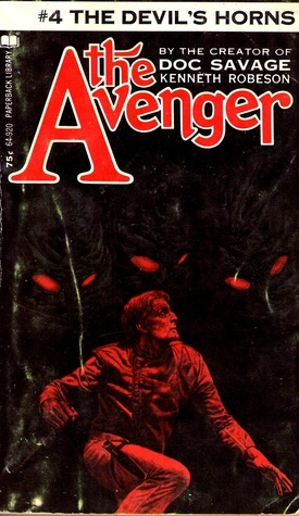 The Devils Horns (The Avenger #4) Kenneth Robeson