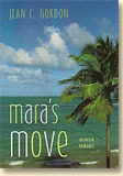 Maras Move  by  Jean C. Gordon
