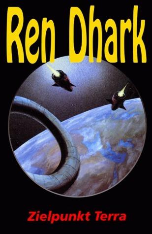 Ren Dhark, Bd. 03, Zielpunkt Terra (Ren Dhark, Classic Zyklus #03)  by  Kurt Brand