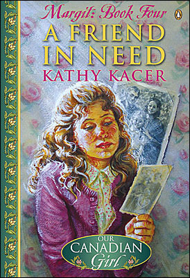 A Friend In Need (Our Canadian Girl: Margit, #4)  by  Kathy Kacer