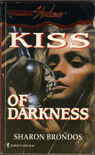 Kiss of Darkness  by  Sharon Brondos
