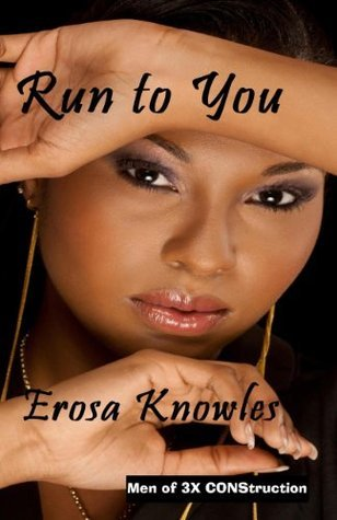 Run To You  by  Erosa Knowles