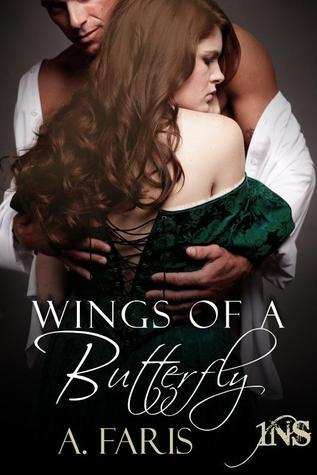 Wings of a Butterfly (1Night Stand, #15) A. Faris