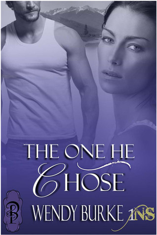The One He Chose (1Night Stand, #26)  by  Wendy Burke