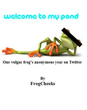 Welcome To My Pond  by  FrogCheeks