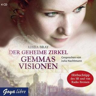 Der geheime Zirkel: Gemmas Visionen Libba Bray
